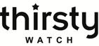 Thirsty Watch
